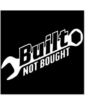 Funny Built Not Bought Car Sticker Decal For JDM Drift Hoon illest Turbo